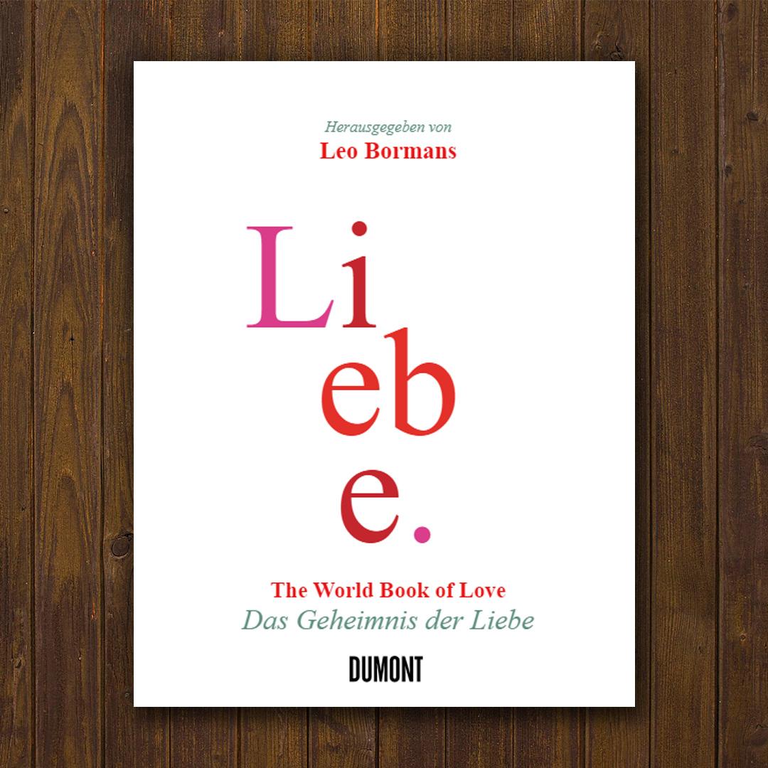 Liebe The World Book of Love Das Geheimnis der Liebe